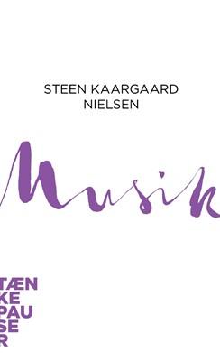 Musik Steen Kaargaard Nielsen 9788772192093