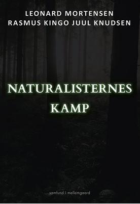 Naturalisternes kamp Leonard Mortensen, Rasmus Kingo Juul Knudsen 9788772188805