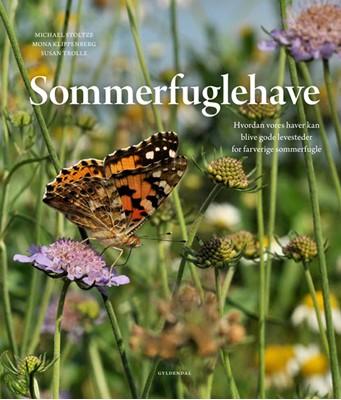Sommerfuglehave Mona Klippenberg, Michael Stoltze, Susan Trolle 9788702293241