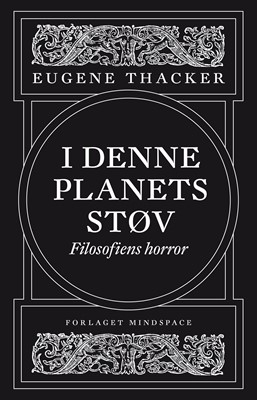 I denne planets støv Eugene Thacker 9788793535565
