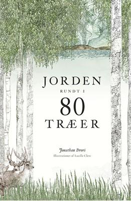 Jorden rundt i 80 træer Jonathan Drori 9788712060383