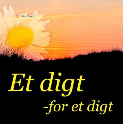 Et digt for et digt Stine Hansen 9788743082354