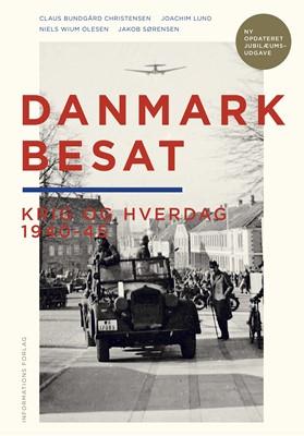 Danmark Besat  Joachim Lund, Jakob  Sørensen, Claus  Bundgård Christensen, Niels  Wium Olesen 9788793773639