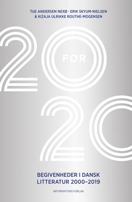20 før 20  Kizaja Urikke Routhe-Mogensen, Erik  Skyum-Nielsen, Tue  Andersen Nexø 9788793773530