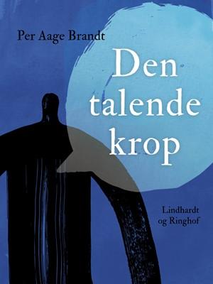 Den talende krop Per Aage Brandt 9788726419085