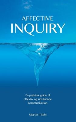 Affective Inquiry Martin Tidén 9788743063452