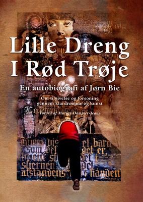 Lille Dreng I Rød Trøje Jørn Bie 9788799843091