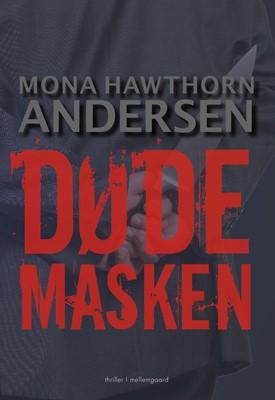 Dødemasken  Mona Hawthorn  Andersen 9788772370354