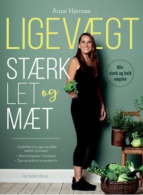 Ligevægt - Stærk, let og mæt Anne   Hjernøe 9788740062922