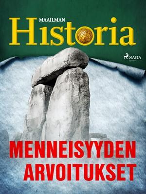 Menneisyyden arvoitukset Maailman Historia 9788726383621