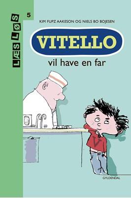 Vitello vil have en far Kim Fupz Aakeson 9788762522619