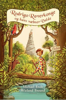 Rodrigo Røverkonge og hans væbner Valde Michael Ende, Wieland Freund 9788702298062