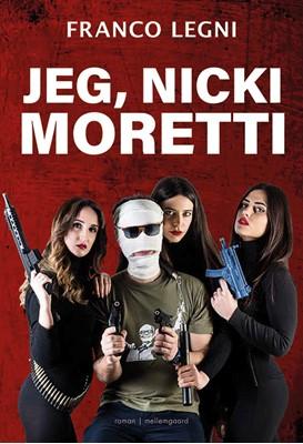 Jeg, Nicki Moretti Franco Legni 9788772370217