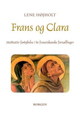 Frans og Clara Lene Højholt 9788702214635
