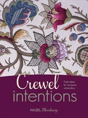 Crewel Intentions Hazel Blomkamp 9781782211068