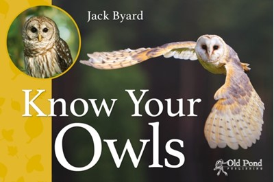 Know Your Owls Jack Byard 9781910456262