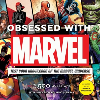 Obsessed With Marvel Peter Sanderson, Mark Sumerak 9781785656651