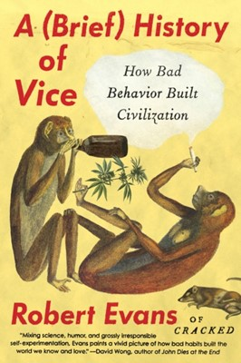 A Brief History Of Vice Robert Evans 9780147517609