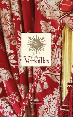 A Day at Versailles Yves Carlier, Francis Hammond 9782080301437
