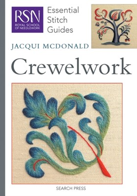 RSN Essential Stitch Guides: Crewelwork Jacqui McDonald 9781844485505