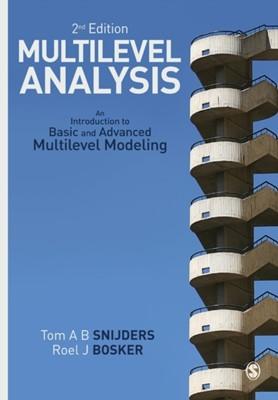 Multilevel Analysis Roel J. Bosker, Tom A. B. Snijders, Tom Snijders, Roel Bosker 9781849202015
