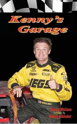 Kennys Garage Kenny Wallace 9781944784522