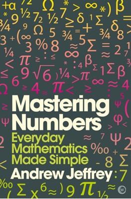 Mastering Numbers Andrew Jeffrey 9781848992559
