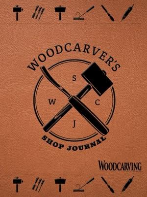 Woodcarver's Shop Journal Editors of Quiet Fox Designs 9781641780452