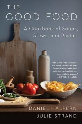 The Good Food Julie Strand, Daniel Halpern 9780062879691