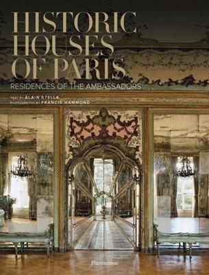 Historic Houses of Paris Alain Stella 9782080203878