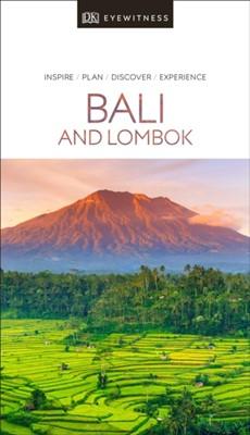 DK Eyewitness Bali and Lombok DK Travel, DK Publishing, DK Eyewitness 9780241360040