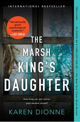 The Marsh King's Daughter Karen Dionne 9780735213012