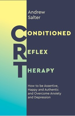 Conditioned Reflex Therapy Andrew Salter 9781786782908