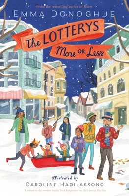 The Lotterys More or Less Emma Donoghue 9781509803224