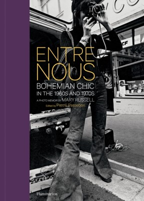 Entre Nous: Bohemian Chic in the 1960s and 1970s Mary Russell 9782080204110