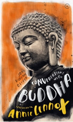 Conversations with Buddha Annie Lennox, Joan Duncan Oliver 9781786782472