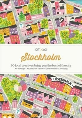 CITIx60 City Guides - Stockholm (Updated Edition)  9789887972693