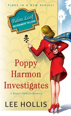 Poppy Harmon Investigates Lee Hollis 9781496713896