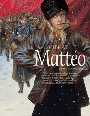 Matteo, Book Two: 1917-1918 Jean-Pierre Gibrat 9781684055630