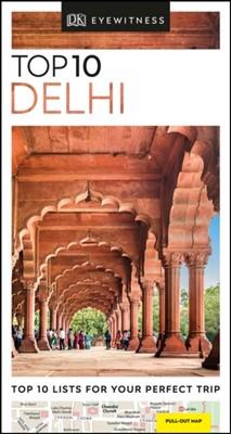 DK Eyewitness Top 10 Delhi DK Eyewitness 9780241368022