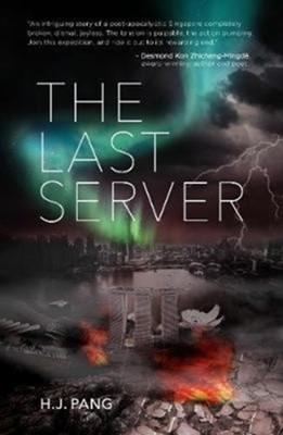 The Last Server HJ Pang 9789814868150