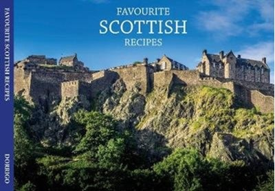 Favourite Scottish Recipes Johanna Mathie 9781912893454
