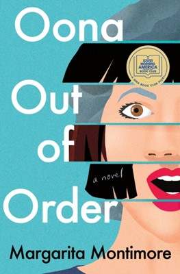 Oona Out of Order MARGARITA MONTIMORE 9781250236609