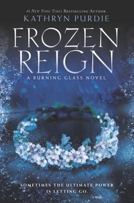 Frozen Reign Kathryn Purdie 9780062412430