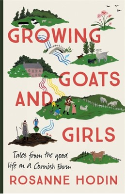 Growing Goats and Girls Rosanne Hodin 9781529303315