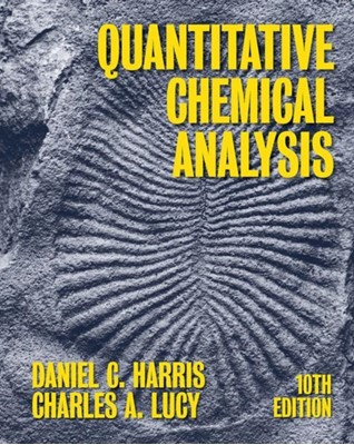 Quantitative Chemical Analysis Daniel C. Harris 9781319324506