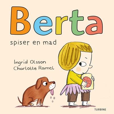 Berta spiser en mad Ingrid Olsson 9788740661194