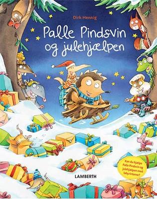 Palle Pindsvin og julehjælpen Dirk Hennig 9788772241272