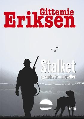 Stalket Gittemie Eriksen 9788743082187