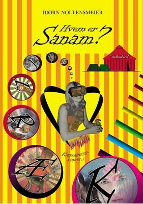 Hvem er Sanam? Bjørn Noltensmeier 9788743082484